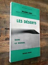 Les déserts dans le monde.- Bibliothèque Payot