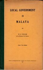 Local Government in Malaya - WC Taylor