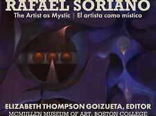 Rafael Soriano : The Artist As Mystic/el Artista Como Místico (2017, Paperback)