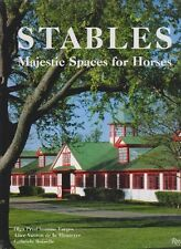 Stables Majestic Spaces for Horses HCDJ Farges 2006 Color Illus