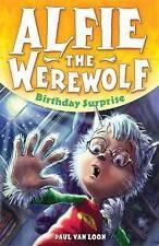 Good, Birthday Surprise: Book 1 (Alfie the Werewolf), Van Loon, Paul, Book
