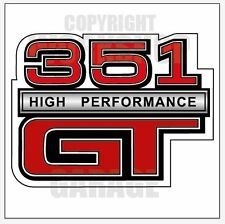 FORD XY XW 351 HIGH PERFORMANCE GT XX Large Decal  - Sticker