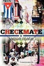 Checkmate : Jaque Mate by T. Koller (2010, Paperback)
