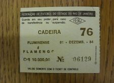 01/12/1984 Ticket: Fluminense v Flemango  . Thanks for viewing our item, when li