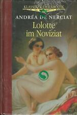 Lolotte im Noviziat-Andrea de Nerciat: erotischer Roman+Erotik+Sexualität+Neu!!!