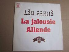 LEO FERRE ..45 TOURS PROMO HORS COMMERCE CBS 6211..LA JALOUSIE / ALLENDE..RARETE