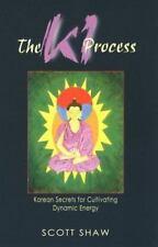 Acceptable, The Ki Process: Korean Secrets for Cultivating Dynamic Energy, Scott