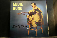 Eddie Bond - Early Days