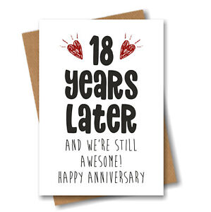 18th Anniversary Card - 18 Years Later Still Awesome - Him Her Wedding Eighteen