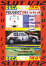 DECAL SLOT 1/32 PEUGEOT 205 TURBO 16 B.SABY  R.MONTECARLO 1985 (01)