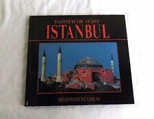 Faszinierende Städte - ISTANBUL - Bildband / Fotografie / Reise