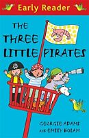 The Three Little Pirates (Early Reader), Adams, Georgie, Very Good condition, Bo