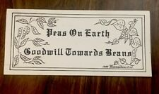 1985 Bumper Sticker - Peas On Earth Goodwill Towards Beans  ECO GROOVY