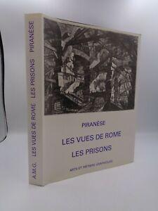 Wilton-Ely : PIRANESE les vues de Rome les prisons Arts et Métiers Graphiques