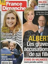 FRANCE DIMANCHE N° 3596--JAZMIN GRACE ACCUSE ALBERT II/GAYET & MARIAGE/DALIDA