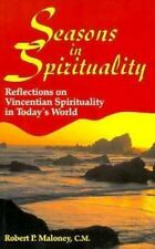 Seasons in Spirituality: Reflections on Vincentian Spirituality in Today's World