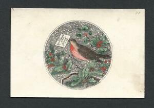 Y37 - ROBIN IN CIRCLE - WT. HARRIS - EARLY 1860s HAND TINTED VICTORIAN XMAS CARD