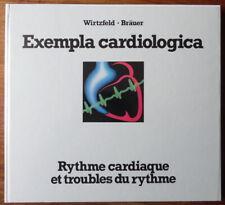 Exempla Cardiologica - Rhythme cardiaque et troubles du rythme - Wirtzfeld 1984