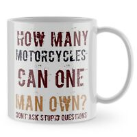 Motorbike Mug - How Many Motorcycles Moto GP Funny Gift Cup Bike Dad Grandad 879