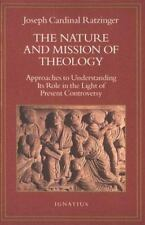 The Nature and Mission of Theology by Joseph Ratzinger (1995, Paperback)