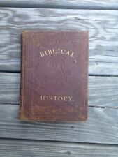 1880 BIBLICAL HISTORY Lesson Book for Sunday & Weekday Schools A. Bendel