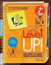 Level Up! : The Guide to Great Video Game Design by Rogers (2014, Paperback)