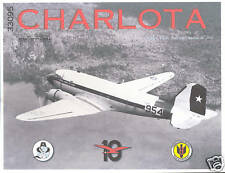 Monograph - Chile Air Force DC-3 Skytrain Charlota MN10