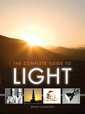 Complete Guide to Light, Mark Cleghorn, Very Good Book