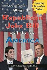 What the Republican Jobs Bill Will Do for America by Teri Li and Terry Kepner...