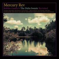 Mercury Rev - Bobbie Gentry's The Delta Sweete Revisited (NEW CD)