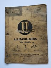 Allis-Chalmers B C CA G RC WC WD WD45 WF Tractor Shop Service Manual I&T AC-11