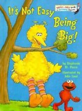 It's Not Easy Being Big by Sesame Street Staff and Stephanie St. Pierre