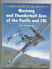 MUSTANG AND THUNDERBOLD ACES OF THE PACIFIC & CBI