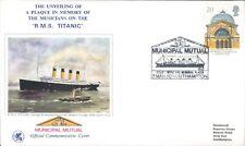 U.K Commemorative Cover R.M.S Titanic Plaque To Musicians 7th March 1990