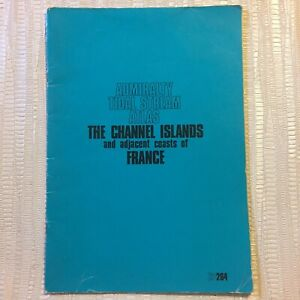 1977 Admiralty Tidal Stream Atlas - Channel Islands & Adjacent Coasts Of France