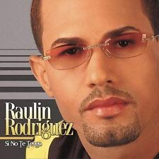 Rodriguez, Raulin : Si No Te Tengo CD