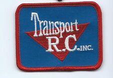 Transport R C inc truck driver/employee patch 2-1/4 X 2-7/8  #1070