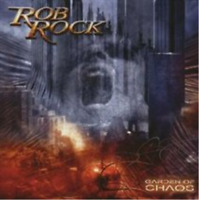 Rob Rock-Garden of Chaos (UK IMPORT) CD NEW