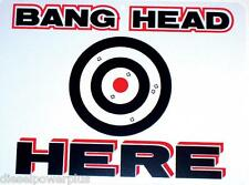 funny man cave sign plastic BANG YOUR HEAD HERE bulls eye target christmas gift