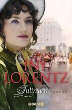 Juliregen von Iny Lorentz (2011, Taschenbuch)