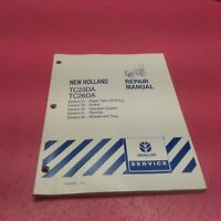 NEW HOLLAND TRACTOR REPAIR MANUAL TC23DA, TC26DA SECTION 31, 33, 35, 41 (LT242)