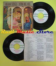 LP 45 7'' CANTI NATALIZI Bianco natale Astro del ciel 1971 italy no cd mc dvd