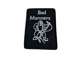 Bad Manners Buster Bloodvessel Sew / Iron On Music Festival Embroidered Badge