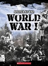 World War I (America at War (Scholastic Hardcover))-ExLibrary