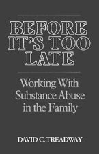 Before Its Too Late: Working with Substance Abuse in the Family (Norton Profess