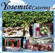 Yosemite Catering.com Wedding Receptions Vows Vacation Conventions Parties Food