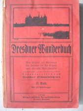 9303 Dresdner Wanderbuch Teil II 1922 Reiseführer Sachsen DRESDEN Umgebung