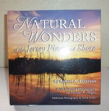 Natural Wonders of the Jersey Pines and Shore,Robert A. Peterson 2005 Signed 150