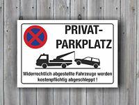 Privatparkplatz Halteverbot Parkplatz Hinweisschild Parkverbotsschild 3mm Schild