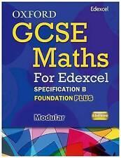Oxford GCSE Maths for Edexcel: Specification B Student Book Foundation Plus (C-